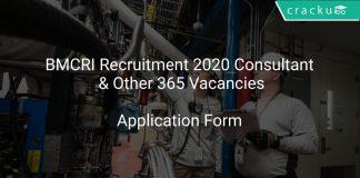 BMCRI Recruitment 2020 Consultant & Other 365 Vacancies
