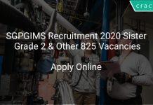 SGPGIMS Recruitment 2020 Sister Grade 2 & Other 825 Vacancies