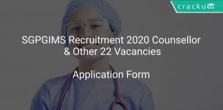 SGPGIMS Recruitment 2020 Counsellor & Other 22 Vacancies