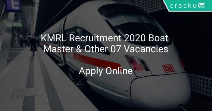KMRL Recruitment 2020 Boat Master & Other 07 Vacancies