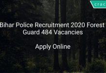 Bihar Police Recruitment 2020 Forest Guard 484 Vacancies