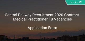 Central Railway Recruitment 2020 Contract Medical Practitioner 18 Vacancies