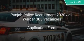 Punjab Police Recruitment 2020 Jail Warder 305 Vacancies