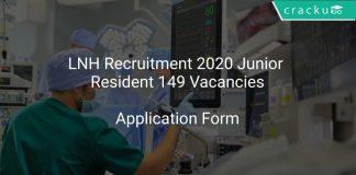 LNH Recruitment 2020 Junior Resident 149 Vacancies