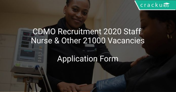 CDMO Recruitment 2020 Staff Nurse & Other 21000 Vacancies
