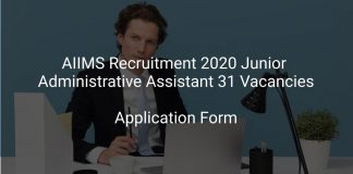 AIIMS Recruitment 2020 Junior Administrative Assistant 31 Vacancies