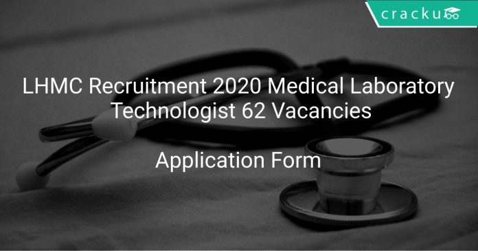 LHMC Recruitment 2020 Medical Laboratory Technologist 62 Vacancies