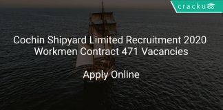 Cochin Shipyard Limited Recruitment 2020 Workmen Contract 471 Vacancies