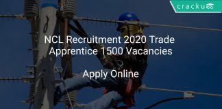 NCL Recruitment 2020 Trade Apprentice 1500 Vacancies