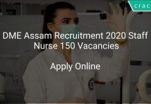 DME Assam Recruitment 2020 Staff Nurse 150 Vacancies
