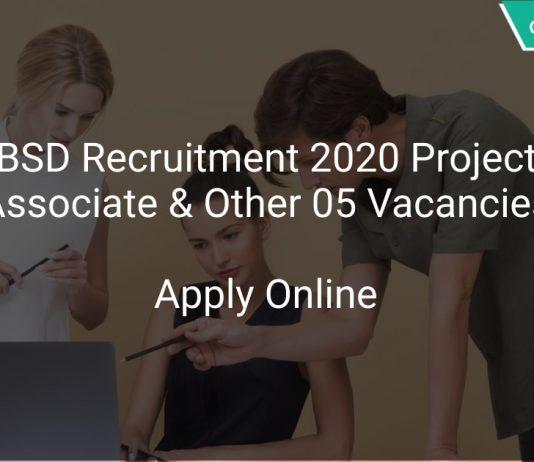 IBSD Recruitment 2020 Project Associate & Other 05 Vacancies