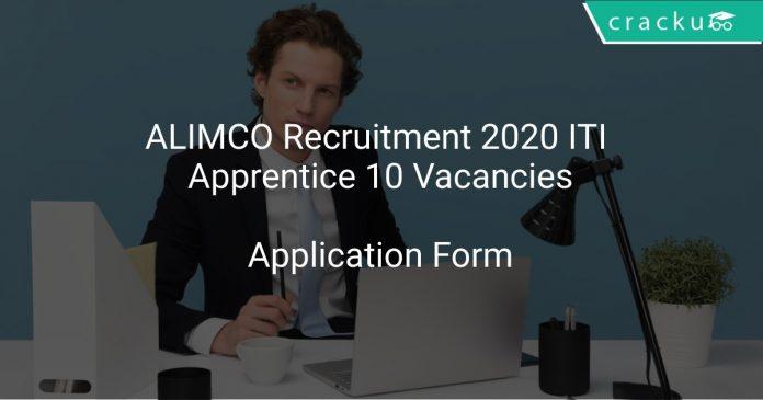 ALIMCO Recruitment 2020 ITI Apprentice 10 Vacancies