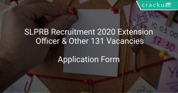 SLPRB Recruitment 2020 Extension Officer & Other 131 Vacancies