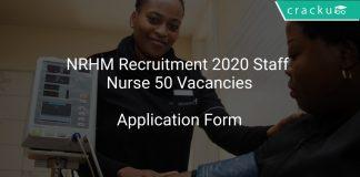 NRHM Recruitment 2020 Staff Nurse 50 Vacancies