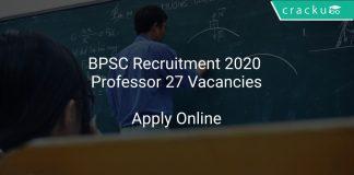 BPSC Recruitment 2020 Professor 27 Vacancies
