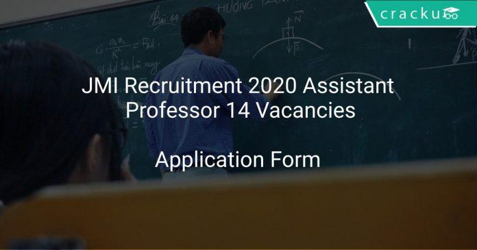 JMI Recruitment 2020 Assistant Professor 14 Vacancies