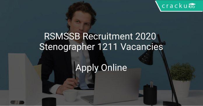 RSMSSB Recruitment 2020 Stenographer 1211 Vacancies