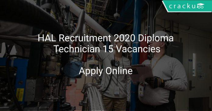 HAL Recruitment 2020 Diploma Technician 15 Vacancies