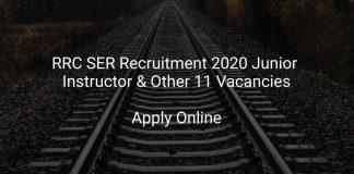 RRC SER Recruitment 2020 Junior Instructor & Other 11 Vacancies