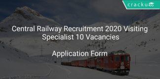Central Railway Recruitment 2020 Visiting Specialist 10 Vacancies