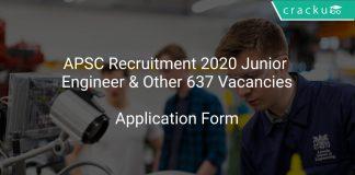 APSC Recruitment 2020 Junior Engineer & Other 637 Vacancies