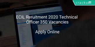 ECIL Reruitment 2020 Technical Officer 350 Vacancies