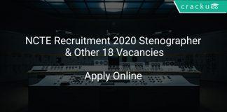 NCTE Recruitment 2020 Stenographer & Other 18 Vacancies