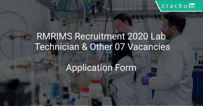 RMRIMS Recruitment 2020 Lab Technician & Other 07 Vacancies