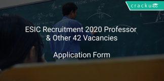 ESIC Recruitment 2020 Professor & Other 42 Vacancies