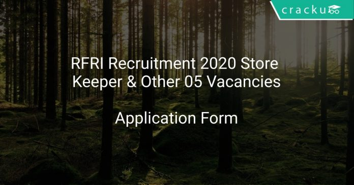 RFRI Recruitment 2020 Store Keeper & Other 05 Vacancies