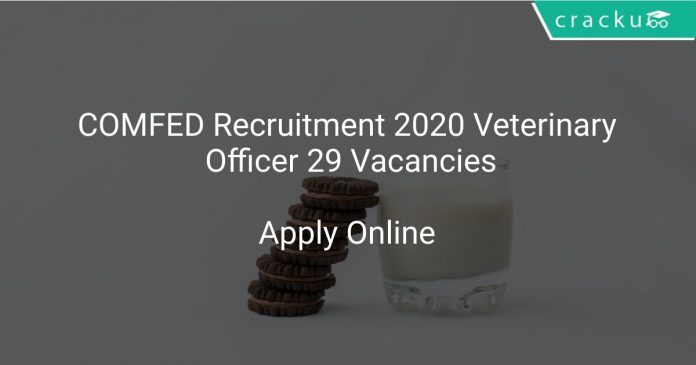 COMFED Recruitment 2020 Veterinary Officer 29 Vacancies