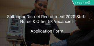 Sultanpur District Recruitment 2020 Staff Nurse & Other 58 Vacancies