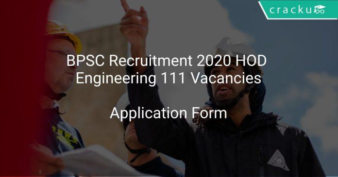 BPSC Recruitment 2020 HODEngineering 111 Vacancies