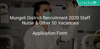 Mungeli District Recruitment 2020 Staff Nurse & Other 50 Vacancies