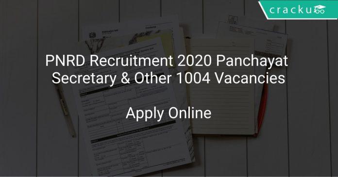 PNRD Recruitment 2020 Panchayat Secretary & Other 1004 Vacancies