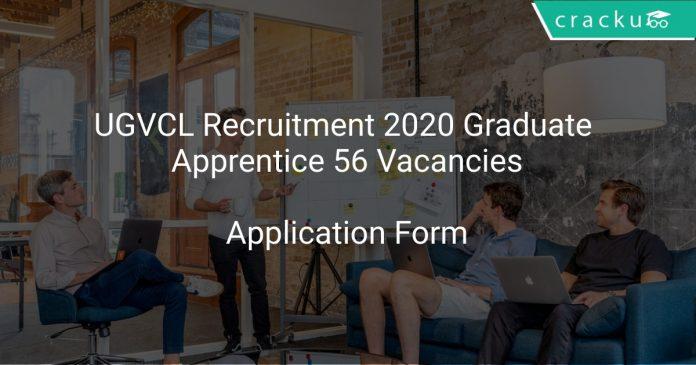 UGVCL Recruitment 2020 Graduate Apprentice 56 Vacancies