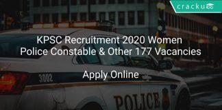 KPSC Recruitment 2020 Women Police Constable & Other 177 Vacancies