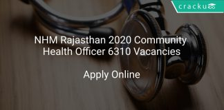 NHM Rajasthan 2020 Community Health Officer 6310 Vacancies