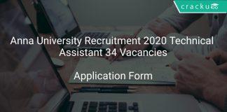 Anna University Recruitment 2020 Technical Assistant 34 Vacancies