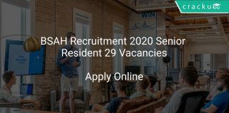 BSAH Recruitment 2020 Senior Resident 29 Vacancies