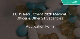 ECHS Recruitment 2020 Medical Officer & Other 21 Vacancies
