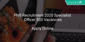 PNB Recruitment 2020 Specialist Officer 535 Vacancies