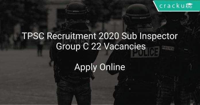 TPSC Recruitment 2020 Sub Inspector Group C 22 Vacancies
