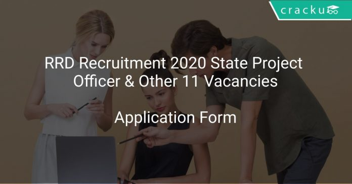 RRD Recruitment 2020 State Project Officer & Other 11 Vacancies