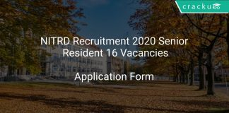 NITRD Recruitment 2020 Senior Resident 16 Vacancies