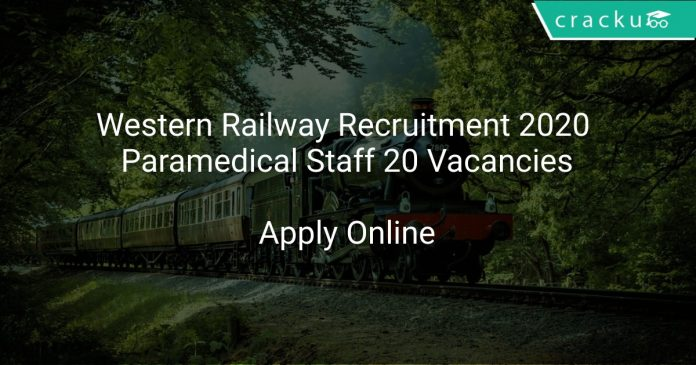 Western Railway Recruitment 2020 Paramedical Staff 20 Vacancies