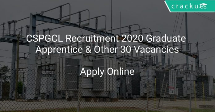 CSPGCL Recruitment 2020 Graduate Apprentice & Other 30 Vacancies