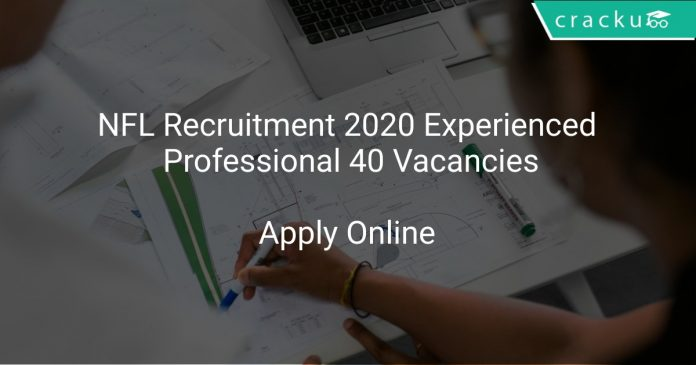 NFL Recruitment 2020 Experienced Professional (Manager, Engineer) 40 Vacancies