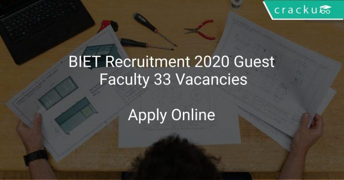 BIET Recruitment 2020 Guest Faculty 33 Vacancies