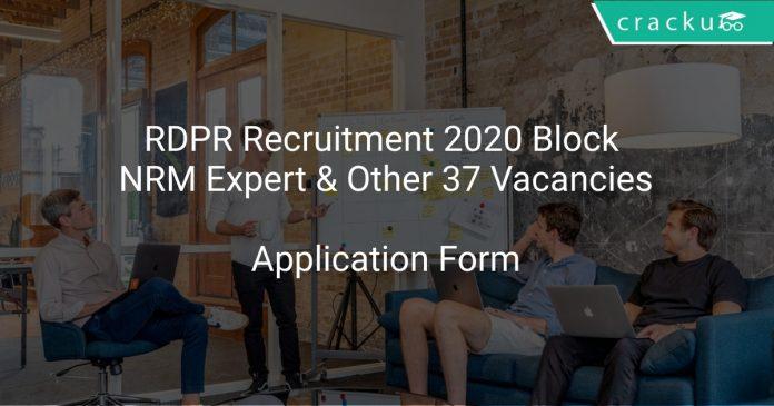 RDPR Recruitment 2020 Block NRM Expert & Other 37 Vacancies
